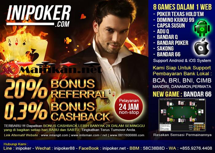 Bandar Poker Online Terpercaya Indonesia IniPoker
