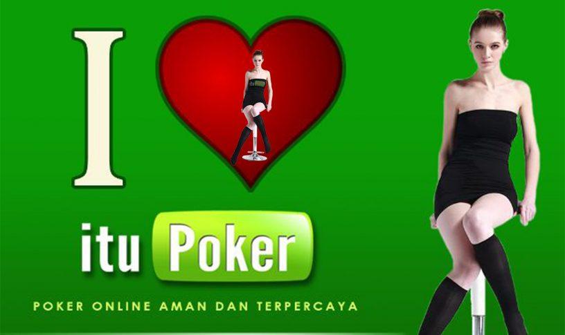 Cara Menang Mudah Bermain Bandar Poker ItuPoker