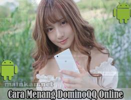 Cara Menang Bermain DominoQQ Online Agen ituPoker