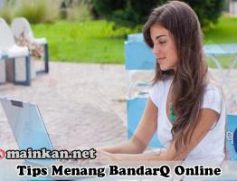 Tips Menang BandarQ Online Agen IndowinPoker