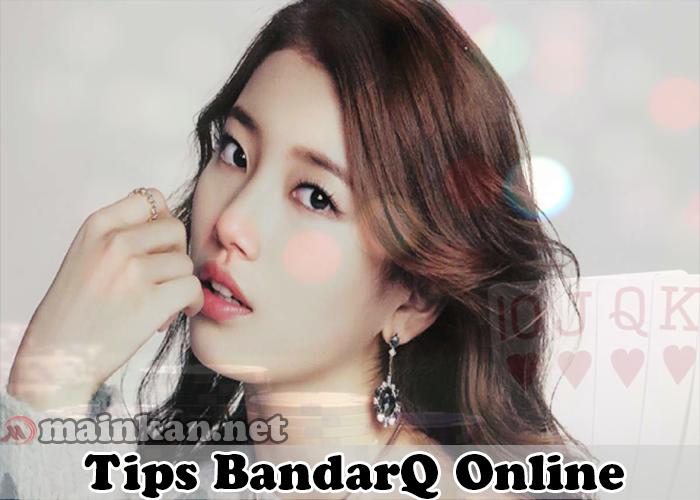 Tips Menang BandarQ Online Agen ituQQ