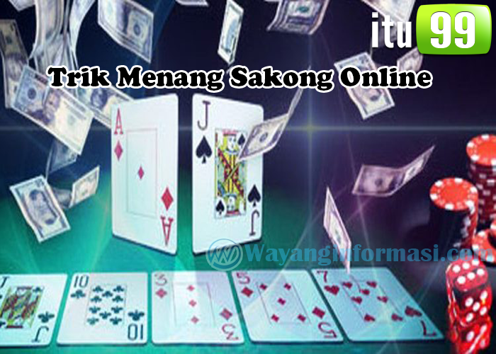 Trik Menang Sakong Online Terbaru Agen Itu99