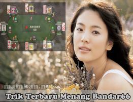 Trik Terbaru Menang Bandar66 Agen KlikBandar88