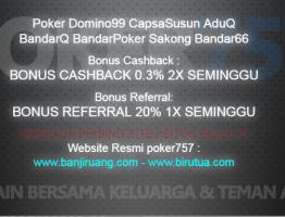 Bonus Cashback Dan Refferal Agen Poker757