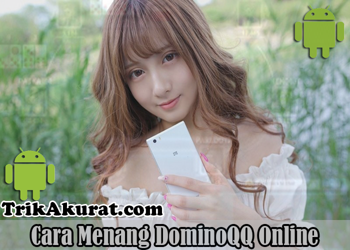 Trik Menang DominoQQ Online Agen ituPoker