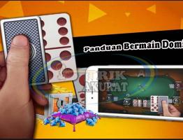 Panduan Cara Bermain Judi Domino99 Online Agen ituDomino