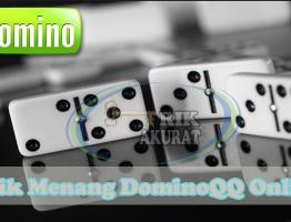 Trik Terbaru Domino99 Terbaru Agen ituDomino