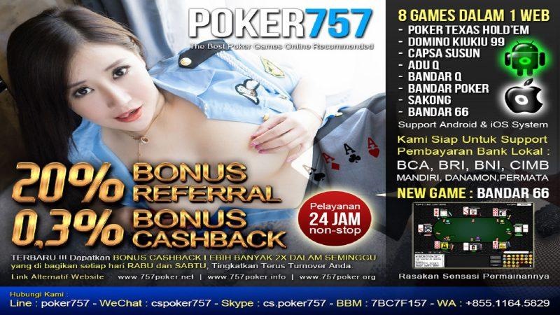 Agen BandarQ Online Bonus Melimpah Poker757