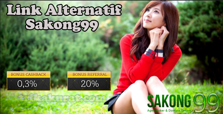 Link Alternatif Sakong99 Agen Poker Online Terpercaya