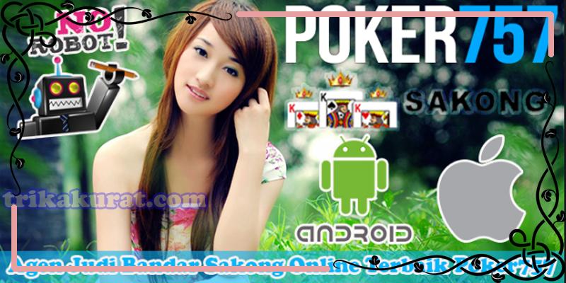 Situs Judi Sakong Online Terbesar Agen Poker757