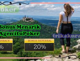 Bonus Agen Poker Online ituPoker