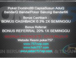 Bonus-Bonus Menarik Agen Poker757