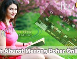 Trik Akurat Menang Poker Online ituQQ