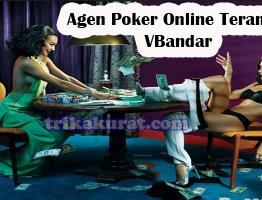 Agen Poker Online Teraman VBandar