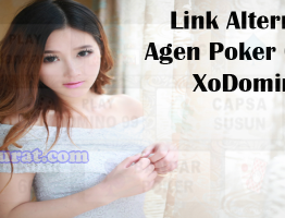Link Alternatif Agen Poker Online XoDomino