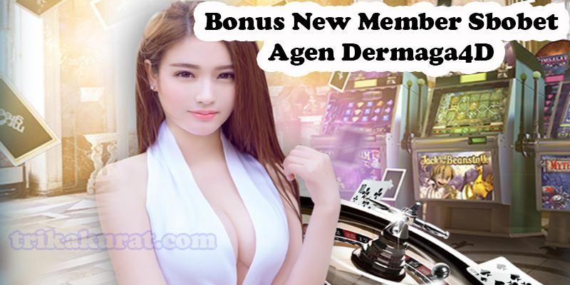 Bonus New Member Sbobet Terbesar Agen Dermaga4D