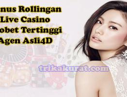 Bonus Rollingan Live Casino Sbobet Tertinggi Agen Asli4D