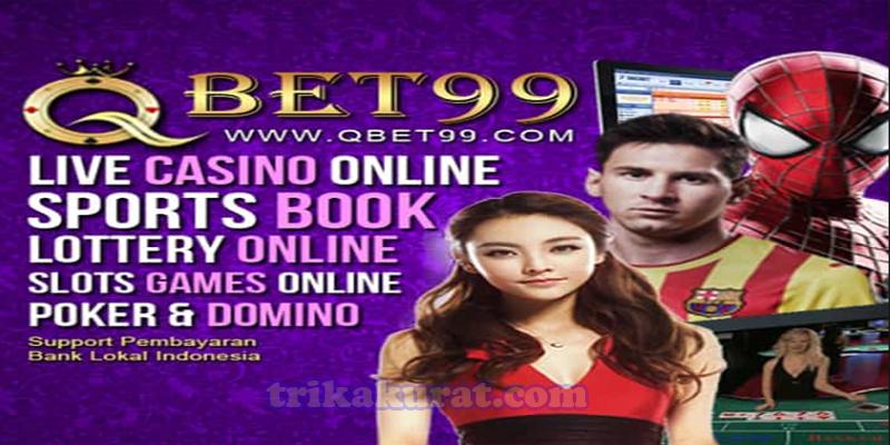 Bonus Terlengkap Semua Permainan Agen QBet99