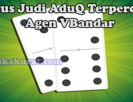 Situs Judi AduQ Terpercaya Agen VBandar