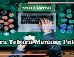 Trik Menang Poker Online Bola57