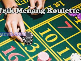 Trik Menang Roulette Casino Agen Sbobet Asli4D