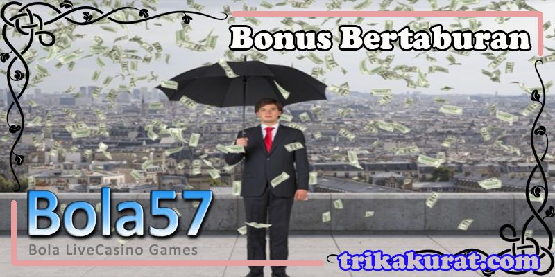 Bonus Paling Lengkap Agen Bola57