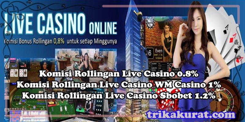Bonus Rollingan Live Casino Online Bola57