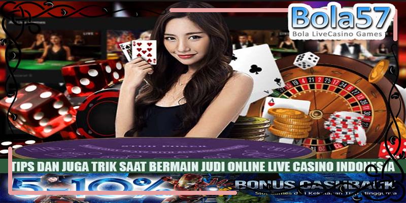 Cara Ampuh Menang Live Casino Online