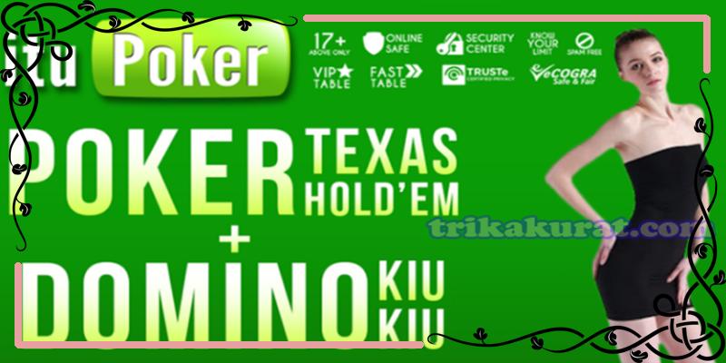 Agen Bandar Poker Online Terpercaya ituPoker