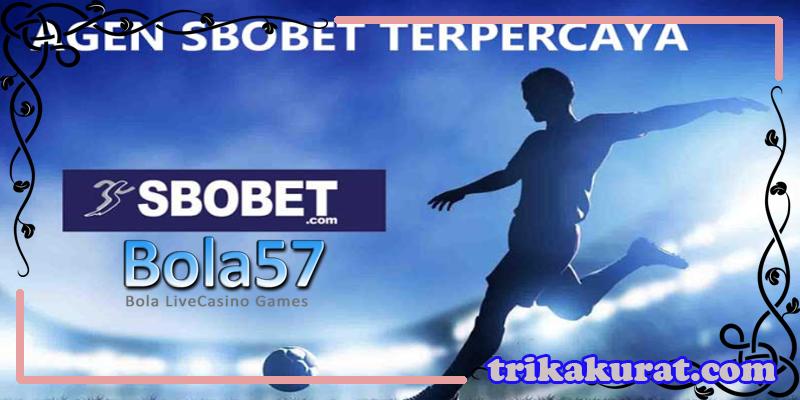 Situs SBO Terpercaya Agen Bola57