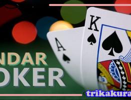 Trik Judi Bandar Poker Online itu99