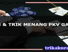 Trik Menang Bermain Poker Online PKV