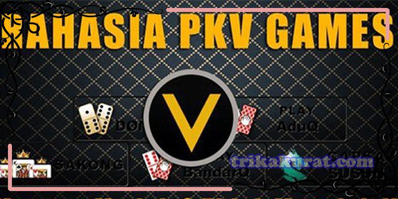 Cara Mudah Menang Poker PKV Games
