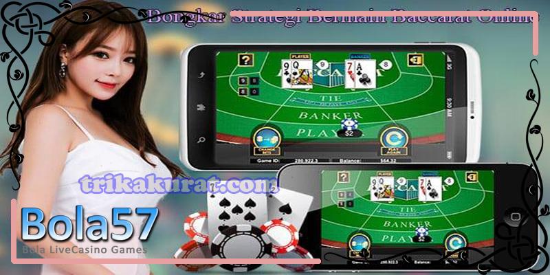 Judi Baccarat Gaming Casino Online Bola57
