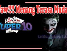 Trik Jitu Menang Judi Super 10 Online