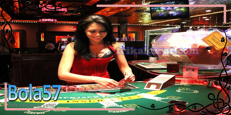 Agen Betting Live Casino Tereprcaya Bola57