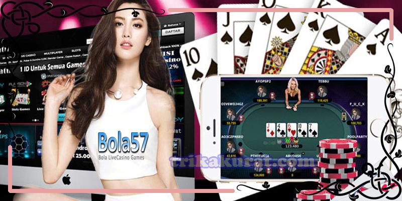 Agen Betting Poker Online Bola57
