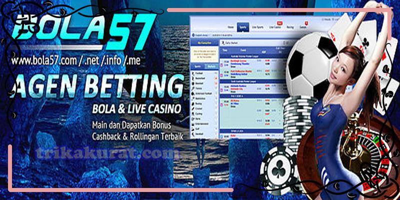 Agen Judi Bola Online Live Casino Bola57