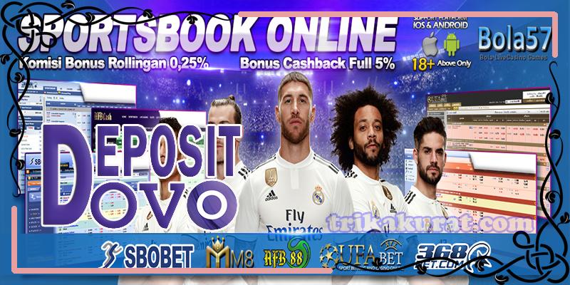 Bola57 Agen Bola SBOBET Deposit E-money OVO