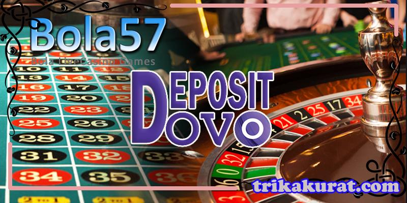Deposit Via OVO Agen Roulette Casino Bola57