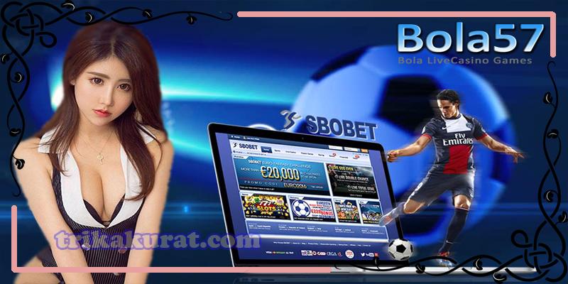Judi Sbobet Bola Online Bola57