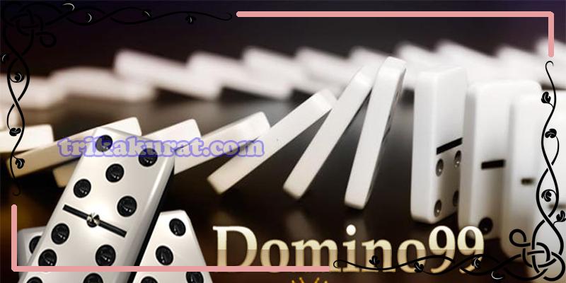 Trik Domino 99 IDNPoker Agen Bola57
