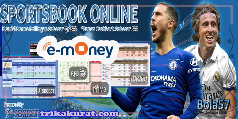 Agen Betting Bola Online Deposit Via E-Money Bola57