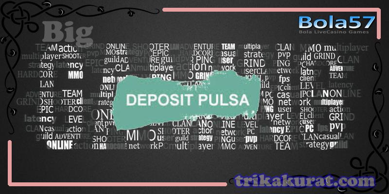 Agen Judi Tembak Ikan Deposit Pulsa Bola57