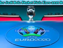Bandar Judi Bola Sbobet Piala Euro 2020 Bola57
