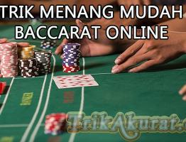 Cara Menang Baccarat Online Agen Bola57