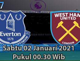 Prediksi Everton vs West Ham United 02 Januari 2021
