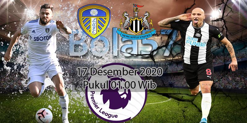 Prediksi Leeds vs Newcastle 17 Desember 2020