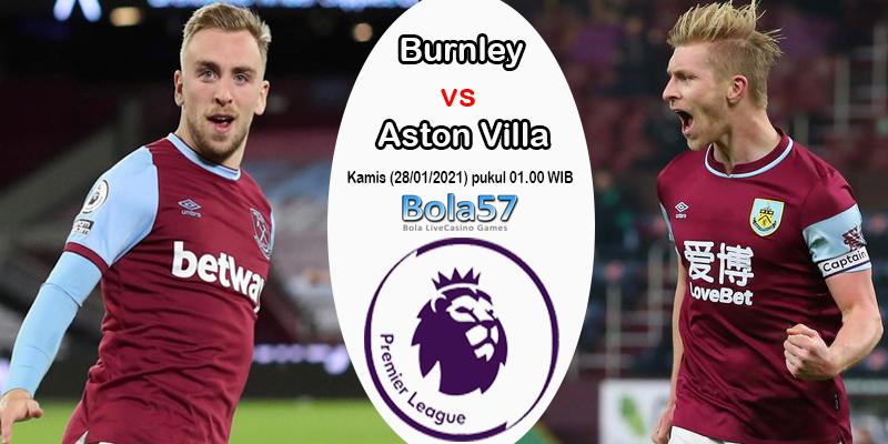 Prediksi Burnley Vs Aston Villa 28 Januari 2021